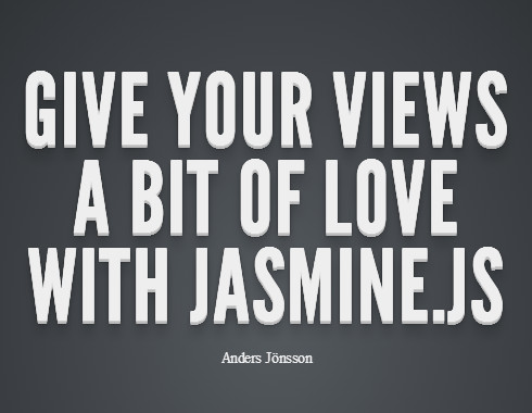 Give Your Views A Bit Of Love With Jasmine.js